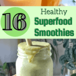 16 Healthy Superfood Smoothies