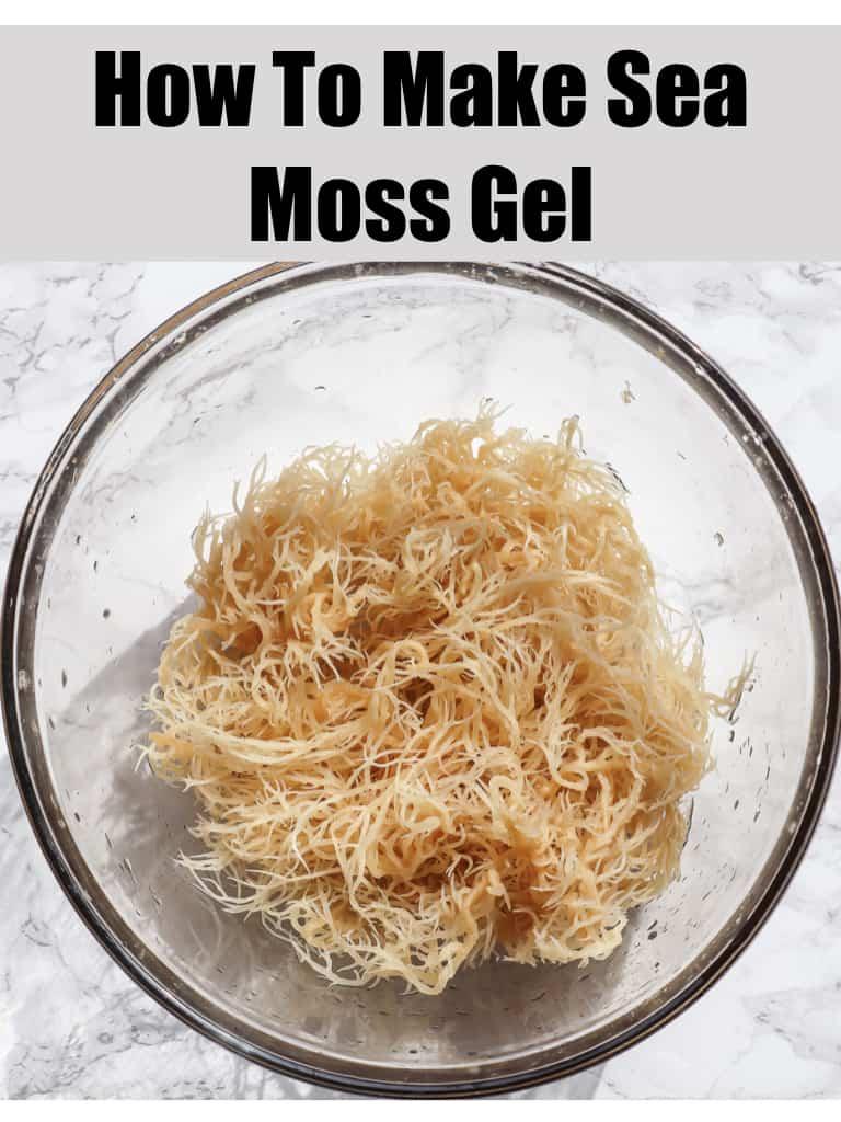 How to make Sea Moss Gel - Good Food Baddie