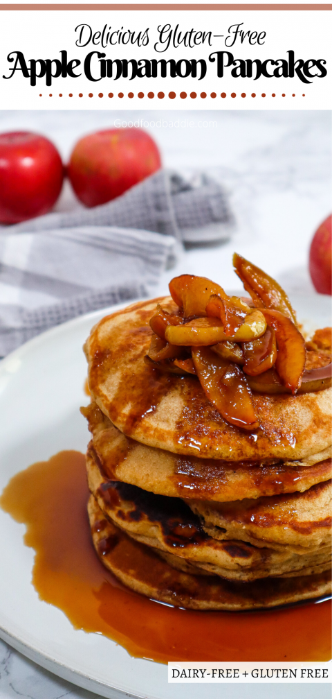 Pin it! Gluten-Free Apple CInnamon Pancakes Goodfoodbaddie